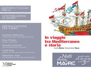 """Al MArRC """"In viaggio tra Mediterraneo e storia"""""""