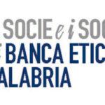 Intimidazioni: Banca Etica calabria  solidale con la Cofer Lamezia