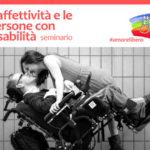 """""""L'affettività e le persone con disabilità"""", seminario formativo"""