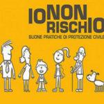 """Protezione civile: in Calabria torna la campagna """"Io non rischio"""""""