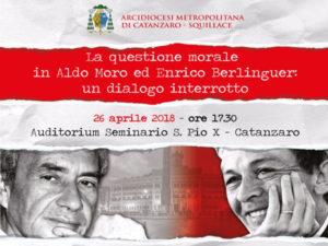 """Convegno sul tema: """"La questione morale  in Aldo Moro ed Enrico Berlinguer"""""""