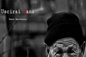 """Cinema: Il docu-film """"Uscirai sano""""  al Festival della salute mentale"""