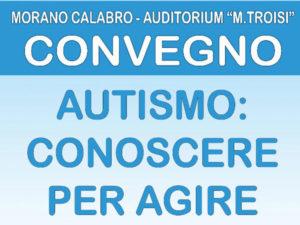 Autismo: convegno medico/scientifico a Morano