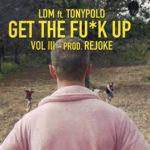 "Musica: in uscita ""Get the fuck up 3"",  pezzo Ldm Tony Paolo"