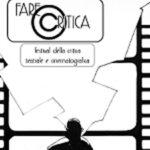 Lamezia: al via domani la prima edizione di Fare Critica