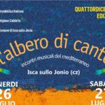 """Isca sullo Jonio, in programma la XIV edizione de """"L'Albero di Canto"""""""