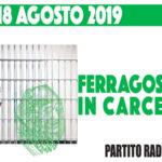 Candido e Ruffa (Partito Radicale), a Ferragosto in carcere