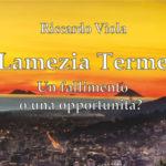 """""""Lamezia Terme- Un fallimento o una opportunità?""""al Chiostro"""