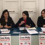"""Presentata la III edizione del """"Cose Belle Festival '19"""""""