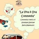 """Lamezia: """"La vita è una commedia"""", in scena al Teatro Grandinetti"""