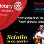 Spettacolo di solidarietà Napoli abbraccia Amantea promosso dal Rotary