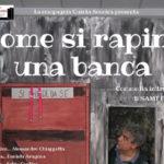 Lamezia: di scena al Grandinetti la commedia come si rapina una banca