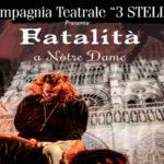 """Lamezia: al Grandinetti di scena il musical """"Fatalità a Notre Dame"""""""
