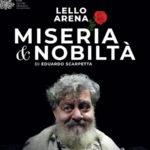 """Lamezia: """"Miseria e nobiltà"""" con Lello Arena al Teatro Grandinetti"""